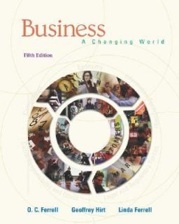 Business A Changing World with CD and Olc by Linda Ferrell, O. C