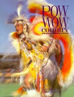 Pow Wow Country by Chris Roberts 1992, Paperback