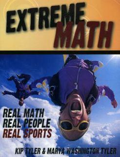 Extreme Math Real Math, Real People, Real Sports by Marya Washington