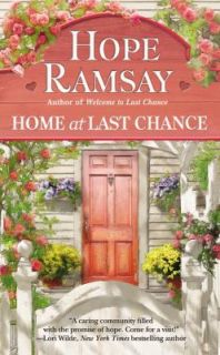 Home at Last Chance by Hope Ramsay 2011, Paperback