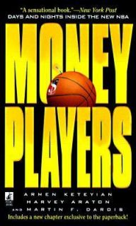 Money Players Inside the New NBA by Martin F. Dardis, Harvey Araton