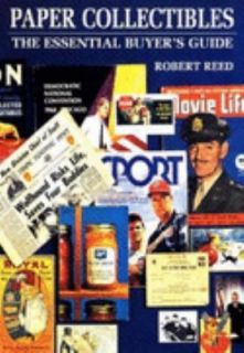 Essential Buyers Guide to Paper Collectibles by Robert Reed 1995