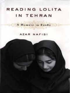 persepolis 1 reading lolita in tehran Reading lolita in tehran a memoir in books every thursday morning for two years in the islamic republic of iran, a bold and inspired teacher named azar nafisi.