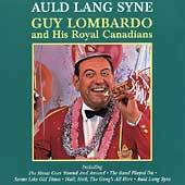 Auld Lang Syne Pro Arte by Guy Lombardo CD, Aug 1998, Universal