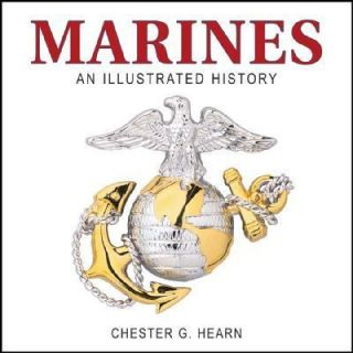 Marines An Illustrated History the United States Marine Corps from