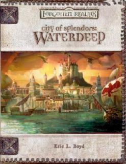 City of Splendors Waterdeep by Eric L. Boyd 2005, Hardcover