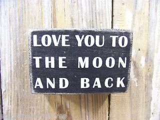 PBK 4 x 2 Small Wood Wooden BOX SIGN Love You To The Moon And Back