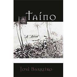 NEW Taino   Barreiro, Jose 9781555917616