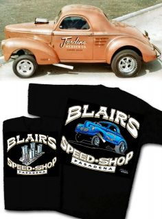 Blairs Speed Shop T Shirt 1940 1941 Willys Gasser Vintage Hot Rod