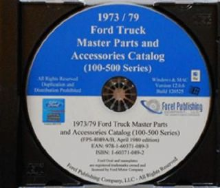 1973 79 Ford Truck Master Parts Catalog F100 F500 on CD   F150 F250
