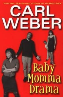 Baby Momma Drama by Carl Weber 2011, Other