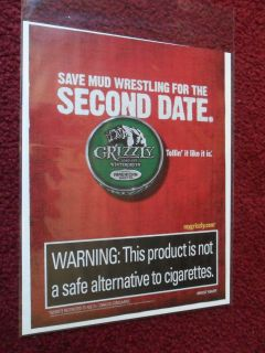 Ad Grizzly Snuff Smokeless Chewing Tobacco ~ Skip the Mud Wrestling