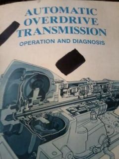 Automatic OverDrive Transmission Operation and Diagnosis Manual FORD
