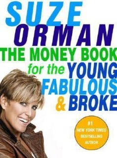 The Money Book for the YOUNG, FABULOUS, & BROKE   Suze Orman