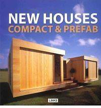 New Houses: Compact & Prefab by Jacobo Krauel NEW