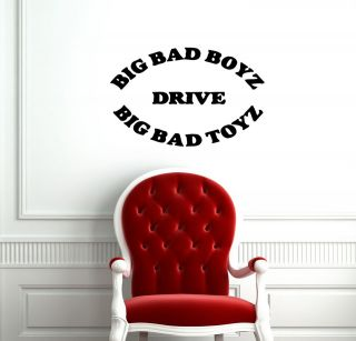 BAD BOYS DRIVE BIG TOYS CAR CUTE WALL VINYL STICKER DECALS ART MURAL