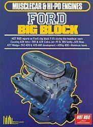 390 428 429 Boss 427 Wedge, 352 Ford Big Block Engines