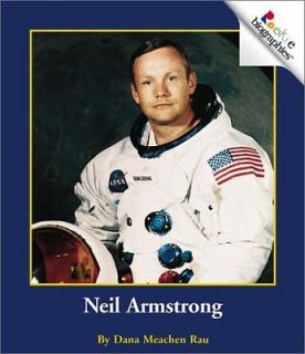 Neil Armstrong (Rookie Biographies) Dana Meachen Rau