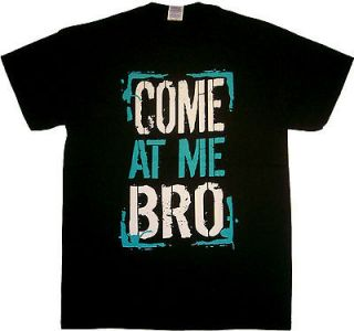 COME AT ME BRO Pauly D Guido Funny Hip Hop Urban Swag Mens T shirt S