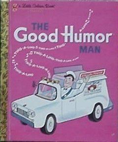 GOOD HUMOR MAN, 1992 LITTLE GOLDEN BOOK (GOOD HUMOR ICE CREAM