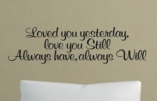LOVE YOU STILL WALL DECALS VINYL STICKER LETTER LETTERING MURAL