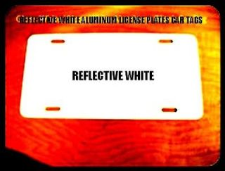pcs. .024 REFLECTIVE White Aluminum License Plate/Car Tag Blanks