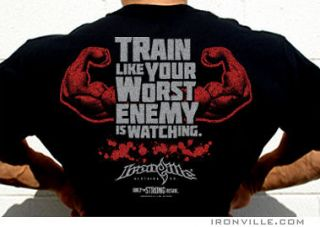 Bodybuilding T Shirt  TRAIN LIKE YOUR WORST ENEMY IS WATCHING by