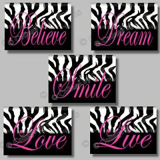 PINK Zebra Print SMILE DREAM LIVE LOVE BELIEVE Quote Art Girl Room