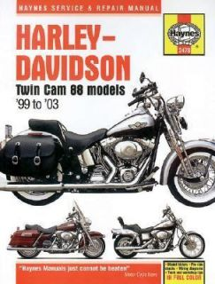 Haynes Harley Davidson Twin Cam 88 Models 99 to 03 by Alan Ahlstrand