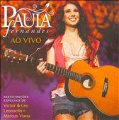 Ao Vivo by Paula Fernandes CD, Jan 2011, Mercury