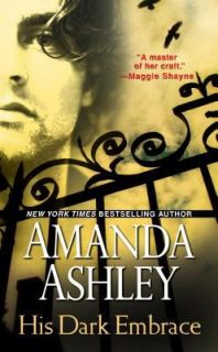 His Dark Embrace by Amanda Ashley 2012, Paperback