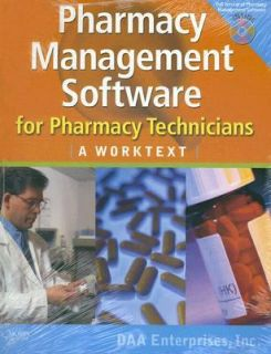 Pharmacy Management Software for Pharmacy Technicians A Worktext 2007