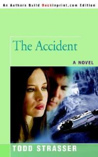 The Accident by Todd Strasser 2006, Paperback