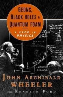 Kenneth William Ford and John Archibald Wheeler 1998, Hardcover