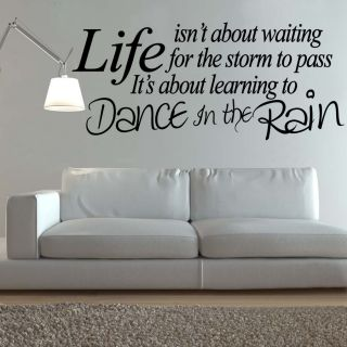 WALL ART DANCE IN THE RAIN LIFE QUOTE DECAL STICKER NEW VINYL