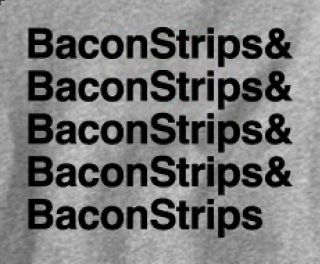 Bacon Strips YOU HAD ME AT Epic Meal Time Food Funny Cool Ladies T