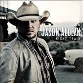 Night Train * by Jason Aldean (CD, Oct 2012, Broken Bow)