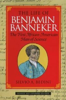 The Life of Benjamin Banneker The First African American Man of