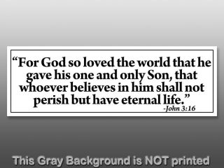 John 3 16 For God So Loved The World Bumper Sticker   decal Jesus
