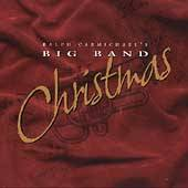 Big Band Christmas by Ralph Carmichael CD, Aug 1999, Intersound