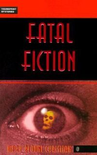 Fatal Fiction by Mary Blount Christian 1999, Paperback