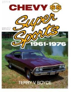 Chevy Super Sports 1961 1976 by Terry V. Boyce 1965, Paperback