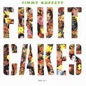 Fruitcakes by Jimmy Buffett CD, May 1994, Margaritaville Records