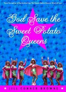 the Sweet Potato Queens by Jill Conner Browne 2001, Paperback