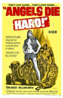 ANGELS DIE HARD Movie Poster 1970 Hells Angels Biiker Exploitation