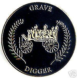 Grave Digger   Horse Drawn Hearse badge Funeral   death