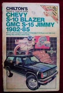 Chevrolet S 10 Blazer GMC S 15 Jimmy Chiltons AutoTruck Repair Manual