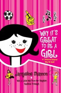 Why Its Great to Be a Girl 50 Awesome Reasons Why We Rule by