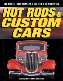 Hot Rods and Custom Cars by Craig Cheetham 2004, Hardcover, Revised