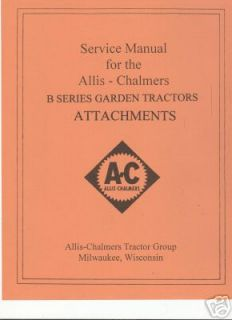 AC Allis Chalmers B Series Garden Tractor Attachments Service Manual